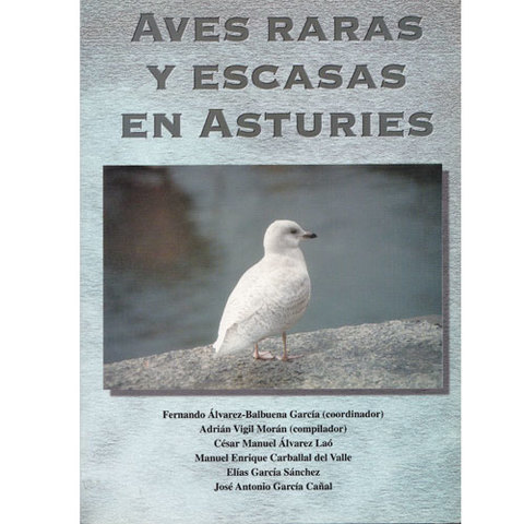 Artesania Asturiana -  Aves raras y escasas en Asturias  - Editorial Picu Urriellu