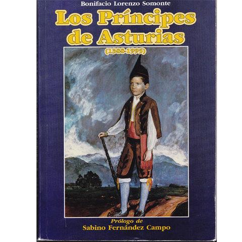 Artesania Asturiana -  Los príncipes de Asturias ( 1388-1995) - Editorial Picu Urriellu