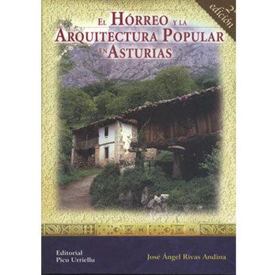 Libro - El horreo y la arquitectura popular asturiana