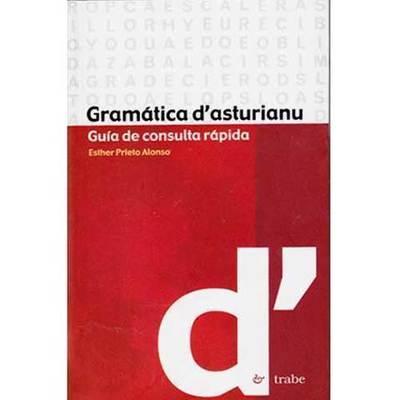 Gramatica d´asturiano ( guia de consulta rapida )