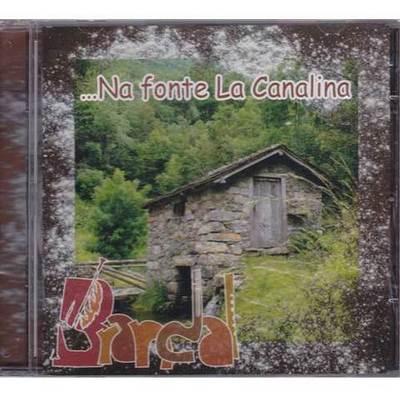 Brandal -  Na fonte La Canalina