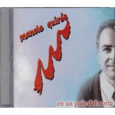 Manolo Quirós - En un pais del norte
