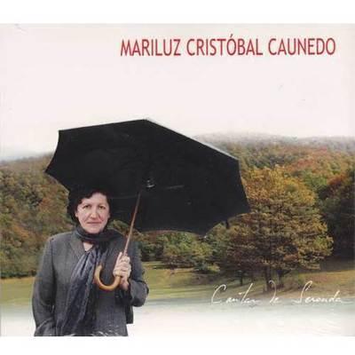 Mariluz Cristóbal Caunedo - Cantar de Seronda