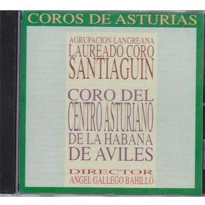 Coros de Asturias - Santiguin y centro asturiano Aviles