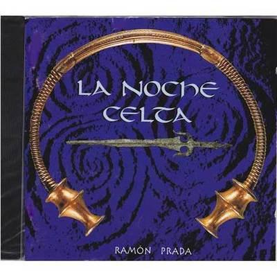 La Noche Celta - Ramón Prada