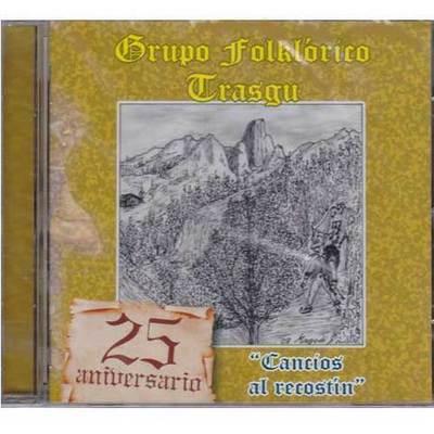 Grupo Folclórico Trasgu - Cancios al recostín