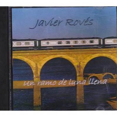 Javíer Rovés - un ramo de luna llena