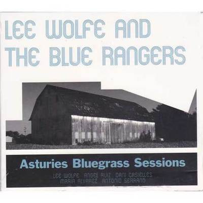Lee wolfe and the blue rangers - Asturies blugrass sessións