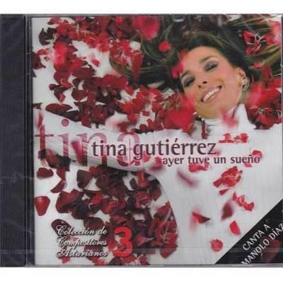 Tina gutiérrez - ayer tuve un sueño