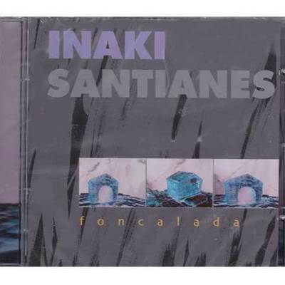 Iñaki Santianes - Foncalada
