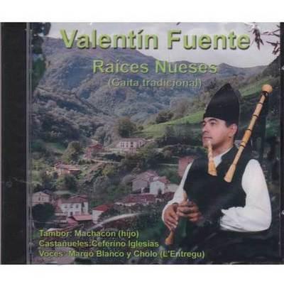 Valentín Fuente - Raices nueses