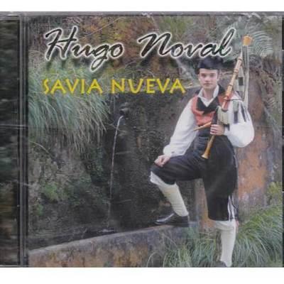 Hugo Noval - Savia nueva