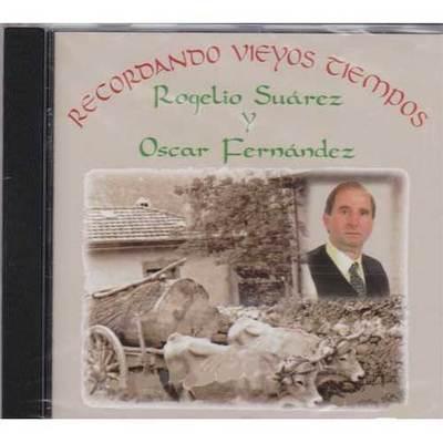 Rogelio Suárez - Recordando vieyos tiempos