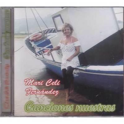 Mari Celi Fernández - Canciones nuestras