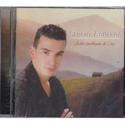 Sergio Agüero - Adios pueblin de Cires