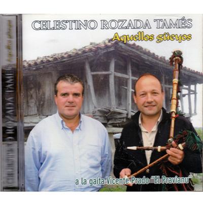 Celestino Rozada Tamés - Aquellos güeyos