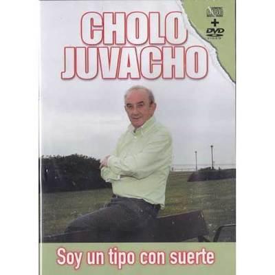 Cholo Juvacho - Soy un tipo con suerte