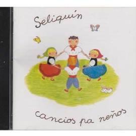 Seliquin - Cancios pa neños -CD