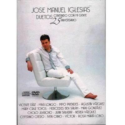 José Manuel Iglesias - Cantando con mi gente- 25 aniversario