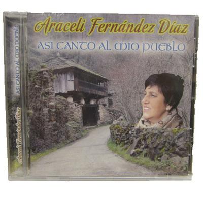 Araceli Fernández Díaz - Asi canto a mio pueblo