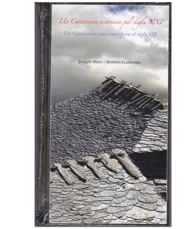 Un cancioneru asturianu pal sieglu XXI - Joaquin Pixán y Antonio Gamoneda