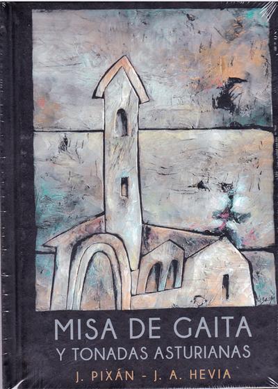 Misa de Gaita y Tonadas Asturianas