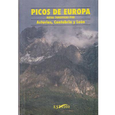 Picos de Europa. Rutas turísticas por Asturias,Cantabria y León