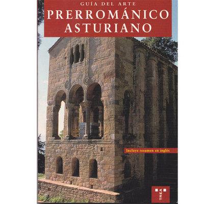 Guia del arte prerrománico asturiano