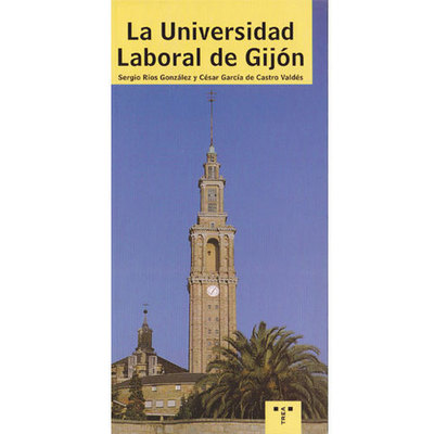 La Universidad laboral de Gijón