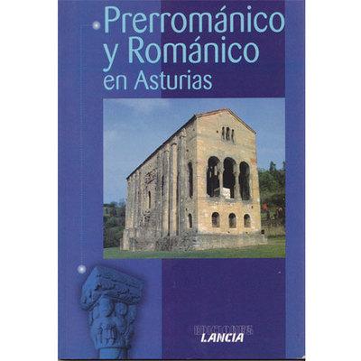 Prerromanico y romanico en Asturias